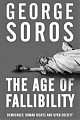 Книга Д. Сороса «The Age of Fallibility: Consequences of the War on Terror»